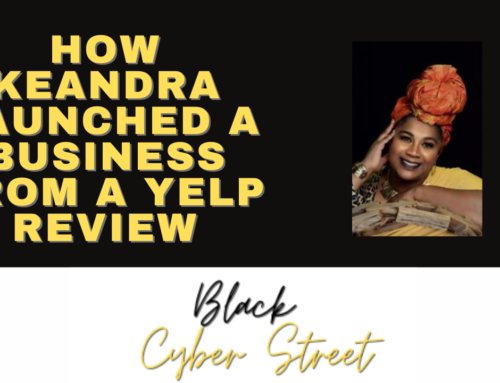 How Keandra Launched A Business From A Yelp Review
